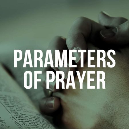 Parameters of Prayer
