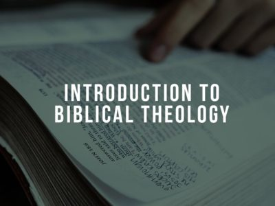 Introduction to Biblical Theology