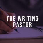 The Writing Pastor